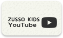 ZUSSO KIDS Youtube